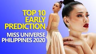 TOP 10 EARLY PREDICTION - MISS UNIVERSE PHILIPPINES 2020