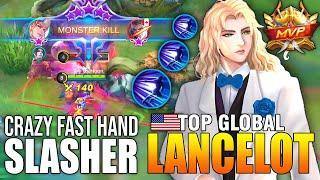 INSANE FAST HAND SLASHER LANCELOT COMBO SKILL - TOP GLOBAL LANCELOT ɢꜱ Hoon - MOBILE LEGENDS