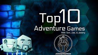 Top 10 Adventure Games: Featuring Jeremy