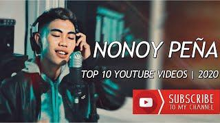 NONOY PEÑA | Top 10 Covers | Top 10 Most Viewed Youtube Videos