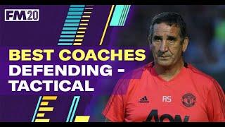 FM20 staff | Football Manager 2020 coaches | Defending - Tactical