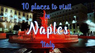 Top 10 Places to visit | Things to do in Naples, Italy | Travel guide