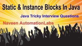 Top 10 Static & Instance Block Based Interview Questions || Tricky Java Interview Questions