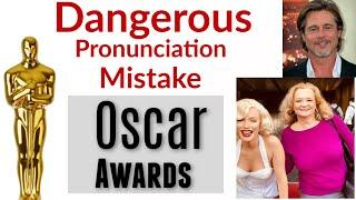 Dangerous mistakes in English - pronunciation lesson at the Oscar award ceremony.