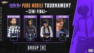 Hello Yo Pubg Tournament | Semi Finals - Group B | Top Clan War - TCW