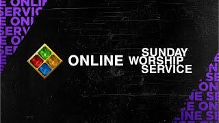 """Online Sunday Worship Service (August 2, 2020) - """"In Everything By Prayer"""""""