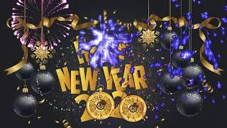 Best Happy New Year Songs 2020 - Top 10 New Year Song  -  New Year Music Ever