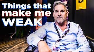 Things that make me WEAK - Grant Cardone
