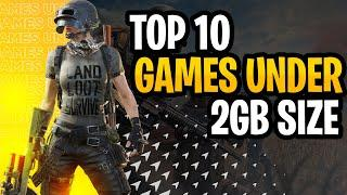 TOP 10 HIGH GRAPHIC PC GAMES UNDER 2GB 2020