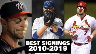 10 BEST MLB Free Agent Signings Of The Decade.. (2010-2019)