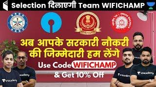 "Now We Will Take Responsibility for Your Government Job | Join Team ""WIFICHAMP"" Now"