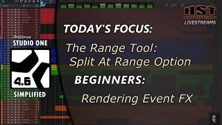 Studio One Simplified: The Range Tool: Split At Range Option | Rendering Event FX