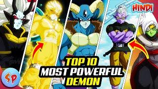 Top 10 Most Powerful Demons in Dragon ball | Explained in Hindi | Dragon Ball Hindi