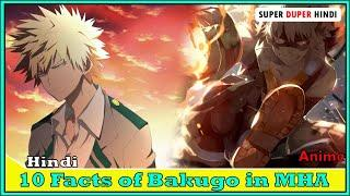 10 Facts about Bakugo in My Hero Academia in Hindi | Top 10 Facts of Kanchan in My Hero Academia