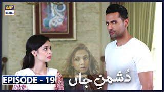 Dushman-e-Jaan Episode 19 [Subtitle Eng] - 1st July 2020 | ARY Digital Drama