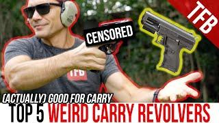 Top 5 Weird Revolvers (for Concealed Carry)