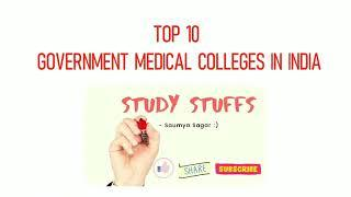 Top 10 Government Medical Colleges in India 2020 #medicalcollage