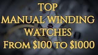 Top 10 Mechanical Watches Under $1000 Best Hand Wound watches Hamilton, Orient, Tissot, TIMEX + More