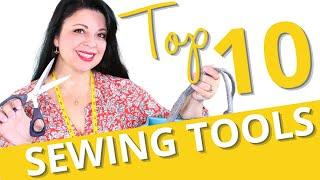 Top 10 Sewing Tools for BEGINNER Sewing