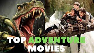 Top Adventure Movies Of ALL TIME