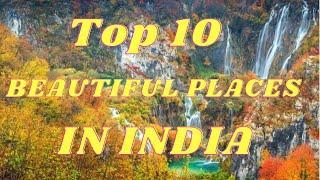 TOP 10 BEAUTIFUL PLACE IN THE WORLD || DUNIYA KI 10 SABSE AACHI JAGAH|  TOPZ THINGS | PERFECT PLACE|