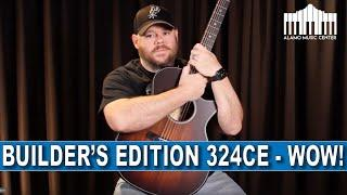 Quality Time With The New Taylor Builder's Edition 324ce | The most affordable Builder's Edition!