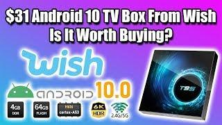 $31 Android 10 TV Box From Wish Is It Worth Buying?