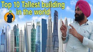 Top 10 tallest buildings in the world | Top highest buildings on Earth | Tallest skyscrapers