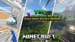 TOP 3 SHADER MCPE Ultra Realistic |No lag Ram 1GB - 4GB Support minecraft versi 1.14/1.15/1.16
