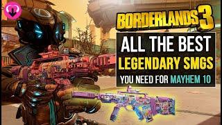 The BEST LEGENDARY SMGS You NEED For MAYHEM 10 | Borderlands 3 Best Weapons Guide
