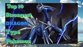 TOP 10 STRONGEST DRAGON  TYPE POKEMON