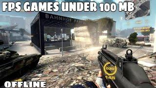 Top 10 Offline First Person Shooting (FPS) Games For Android  Games (Under 100 MB) -  2019
