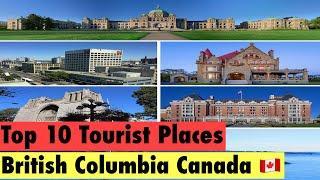 Top 10 Tourist Places in British Columbia Canada