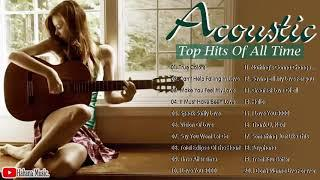 Guitar Acoustic Songs 2020 - Best Acoustic Cover Of Popular Love Songs Of All Time