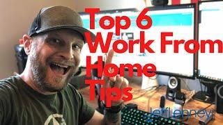 My Top Work From Home Tips (2020 CoronaVirus Version)