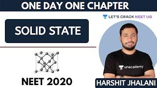 Solid State   NEET Chemistry   One Day One Chapter   NEET 2020