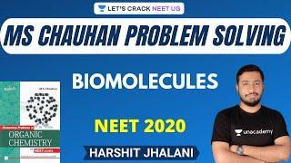 MS Chauhan Problem Solving | Biomolecules | NEET Chemistry | NEET 2020