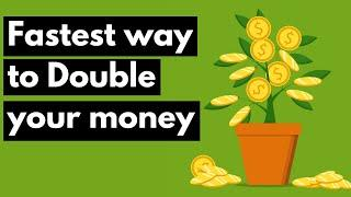 The fastest way to double your money in under a year (Maybe 10)