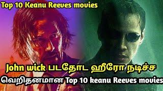 Top 10 keanu reeves Hollywood movies in tamil | tubelight mind |