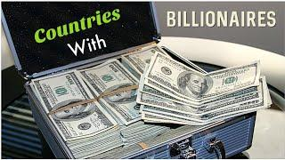 Top 10 Countries With The Highest Number Of Billionaires 2020 | Mister AB.Rehman