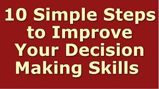 How to Make Decisions Fast | Decision Making and Problem Solving In Business |Decision Making Skills