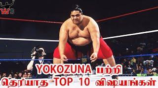 YOKOZUNA பற்றி தெரியாத 10 விஷயங்கள் Top 10 Unknown Facts WWE | Wrestle Studio Tamil | Dec2019