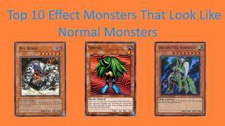 Top 10 Effect Monsters That Look Like Normal Monsters (Yugioh)