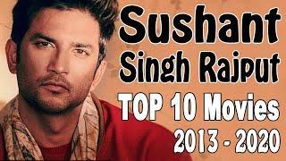 Sushant Singh Rajput Movies 2013 To 2020 || Sushant Singh Rajput Top 10 Movies || Sushant Movies