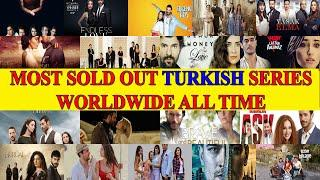 Top 10 Most Sold Out Turkish Series WorldWide of All Time  -  Best Turkish Series