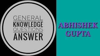 Top 10 | questions Answer| daily current affairs|current affairs |general knowledge