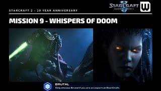 Starcraft 2: 10 Year Achievement Hunt! Brutal WoL Mission 9 - Whispers of Doom