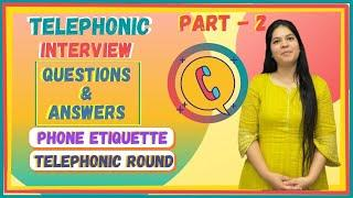 Telephonic Interview Questions & Answers | Top 10 Questions for Jobs (English)
