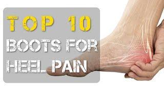 Top 10 Best Work Boots for Heel Pain for Men and Women