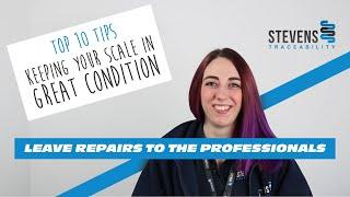 Leave Repairs to the Professionals - Top 10 Tips to Keep your Scale in Great Condition